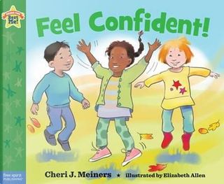 Feel Confident! by Cheri J. Meiners
