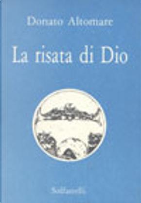 La risata di Dio by Donato Altomare