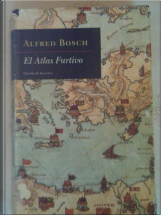 El atlas furtivo by Alfred Bosch