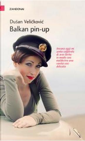Balkan pin-up by Dušan Veličković