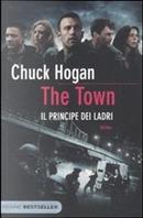 The Town by Chuck Hogan