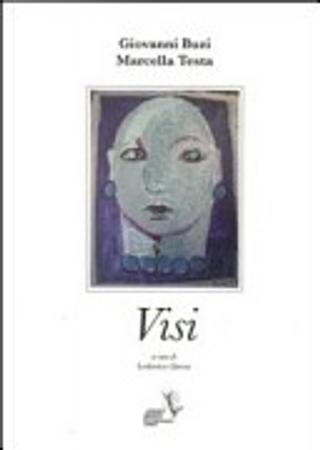 Visi by Giovanni Buzi, Marcella Testa