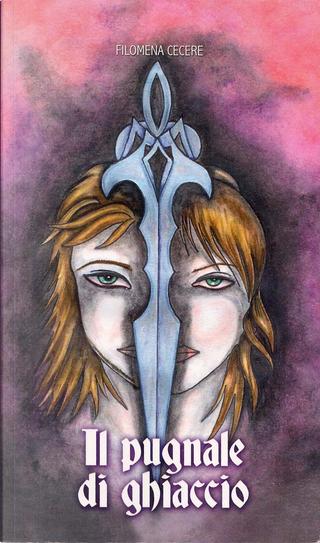 Il pugnale di ghiaccio by Filomena Cecere