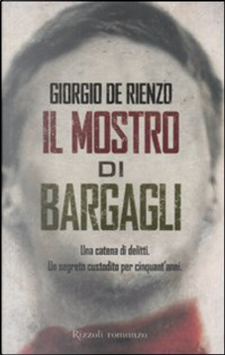 Il mostro di Bargagli by Giorgio De Rienzo