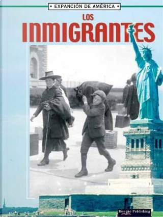 Los Inmigrantes/ Immigrants by Linda Thompson