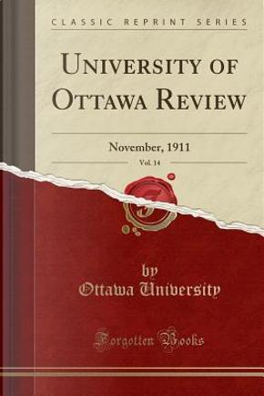 University of Ottawa Review, Vol. 14 by Ottawa University