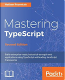 Mastering TypeScript - Second Edition by Nathan Rozentals
