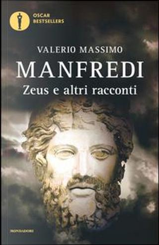 Zeus e altri racconti by Valerio Massimo Manfredi