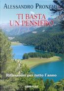 Ti basta un pensiero by Alessandro Pronzato