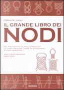 Il grande libro dei nodi by Clifford W. Ashley