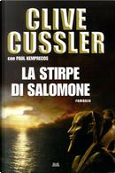 La stirpe di Salomone by Clive Cussler, Paul Kemprecos