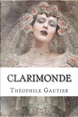 Clarimonde by THEOPHILE GAUTIER
