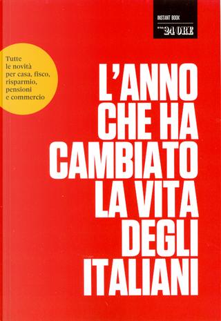 L'anno che ha cambiato la vita degli italiani