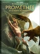 Prométhée et la boîte de Pandore by Luc Ferry