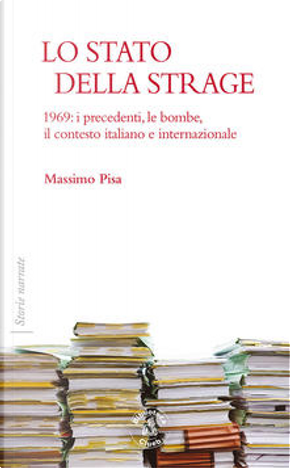 Lo stato della strage by Massimo Pisa