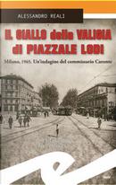 Il giallo della valigia di Piazzale Lodi by Alessandro Reali