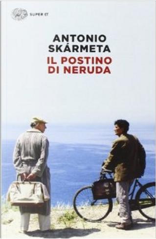 Il postino di Neruda by Antonio Skarmeta