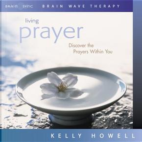 Prayer by Kelly Howell