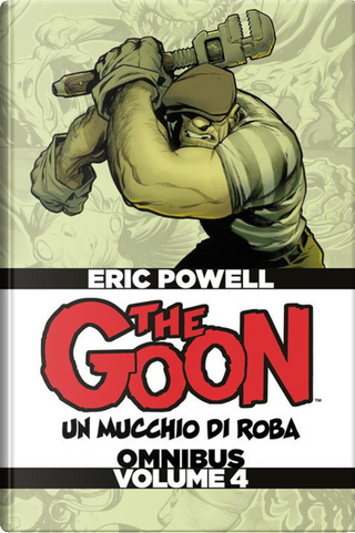 The Goon - Omnibus Vol. 4 by Eric Powell