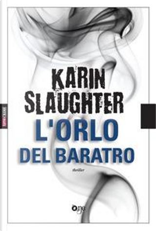 L'orlo del baratro by Karin Slaughter