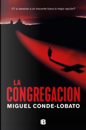 La congregación by Miguel Conde-Lobato