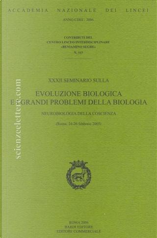 XXXII Seminario sulla evoluzione biologica e i grandi problemi della biologia by
