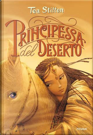 Principessa del Deserto by Tea Stilton