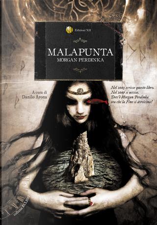 Malapunta by Danilo Arona, Morgan Perdinka