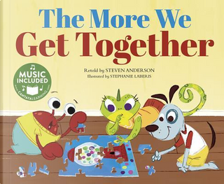 The More We Get Together by Steven Anderson