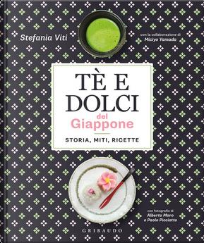 Tè e dolci del Giappone by Stefania Viti