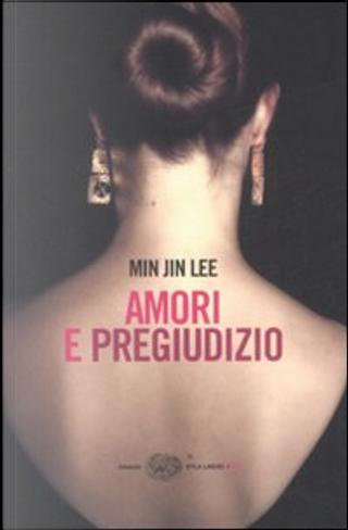 Amori e pregiudizio by Min Jin Lee