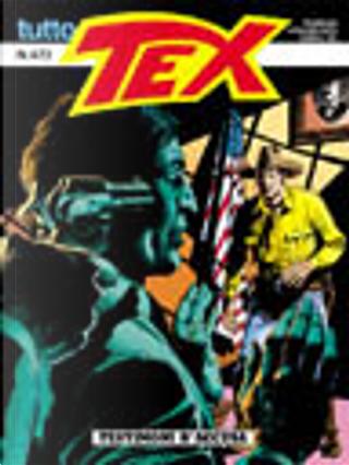 Tutto Tex n.472 by Claudio Nizzi, Victor De La Fuente
