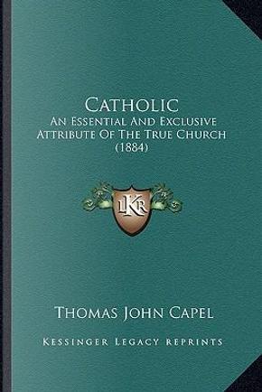 Catholic by Thomas John Capel