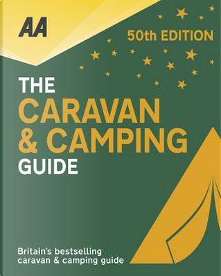 The Caravan & Camping Guide 2018 by Automobile Association (Great Britain)