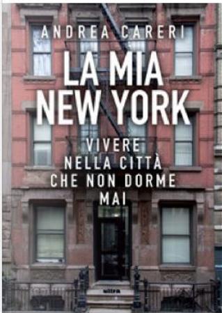 La mia New York by Andrea Careri