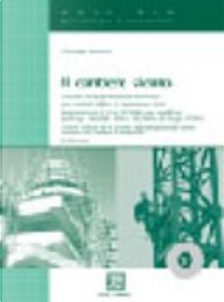 Il cantiere sicuro. Con CD-ROM by Giuseppe Semeraro