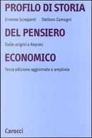 Profilo di storia del pensiero economico by Ernesto Screpanti, Stefano Zamagni