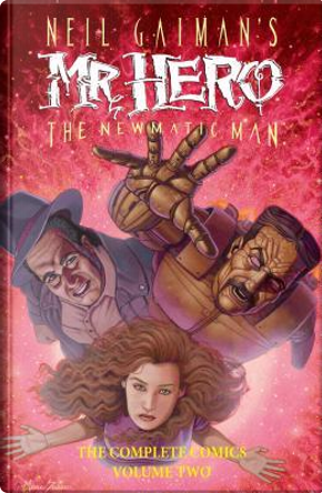 Neil Gaiman's Mr. Hero The Newmatic Man 2 by James Vance