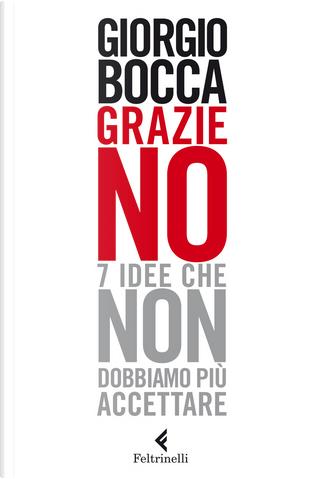 Grazie no by Giorgio Bocca