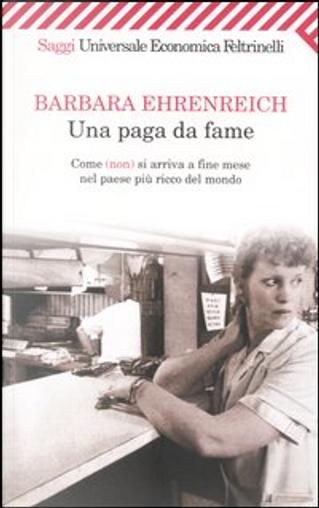 Una paga da fame by Barbara Ehrenreich