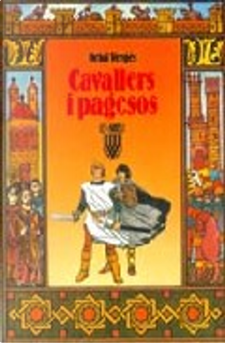 Cavallers i pagesos by Oriol Vergés
