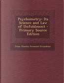 Psychometry by Jesse Charles Fremont Grumbine