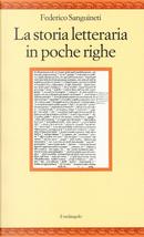 La storia letteraria in poche righe by Federico Sanguineti