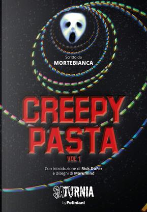 Creepypasta - Vol. 1 by Mortebianca