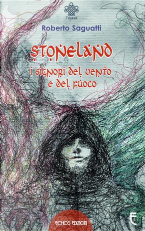 Stoneland by Roberto Saguatti
