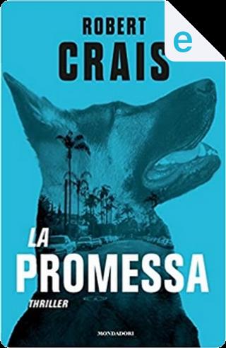 La promessa by Robert Crais