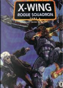Star Wars - X-Wing Rogue Squadron, Tome 2 by Jan Strnad, Michael Stackpole