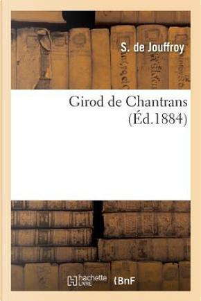 Girod de Chantrans by De Jouffroy-S