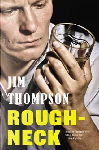 Roughneck by Jim Thompson