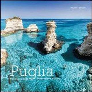 Puglia. Tra cielo e mare. Ediz. italiana e inglese by Russo William Dello